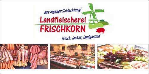 Landfleischerei Frischkorn in Eyendorf